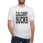 Calgary Sucks Fitted T-Shirt