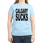 Calgary Sucks Women's Light T-Shirt