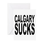 Calgary Sucks Greeting Card