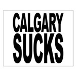 Calgary Sucks Small Poster