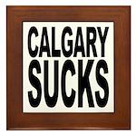 Calgary Sucks Framed Tile