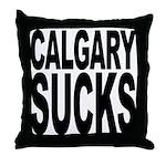 Calgary Sucks Throw Pillow