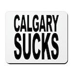 Calgary Sucks Mousepad