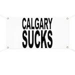 Calgary Sucks Banner
