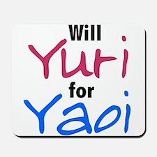 Will Yuri for Yaoi Mousepad