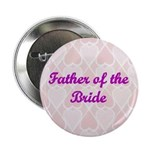 Father of the Bride Pink Hearts Button