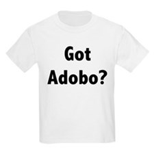 Got Adobo? T-Shirt