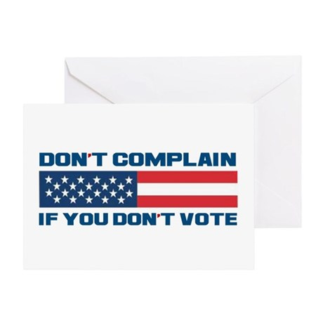 Don't Complain Greeting Card