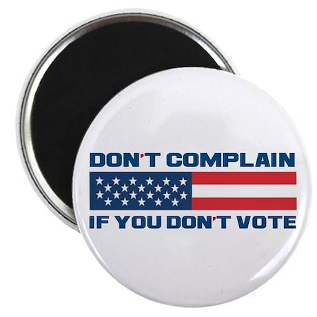 "Don't Complain 2.25"" Magnet (100 pack)"