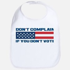 Don't Complain Bib