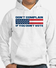 Don't Complain Hoodie