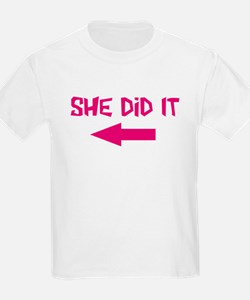 She Did It (left) T-Shirt