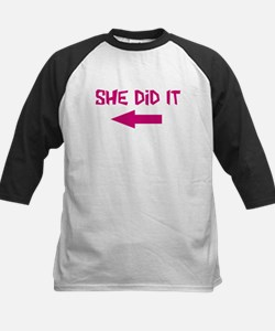 She Did It (left) Tee