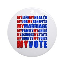 My Life My Vote Ornament (Round)