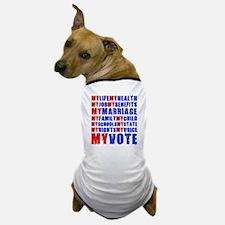 My Life My Vote Dog T-Shirt