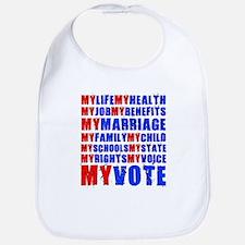 My Life My Vote Bib