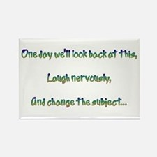 Look Back and Laugh Rectangle Magnet