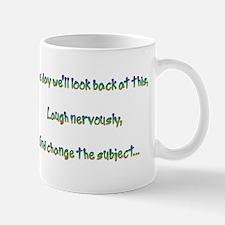 Look Back and Laugh Mug