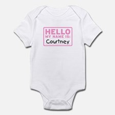 Hello My Name Is: Courtney - Infant Bodysuit