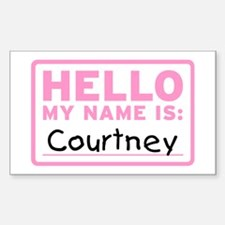Hello My Name Is: Courtney - Decal