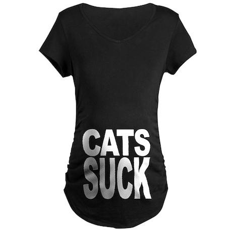 Cats Suck Maternity Dark T-Shirt