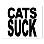 Cats Suck Small Poster
