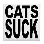 Cats Suck Tile Coaster