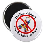 "Don't Put Words in Our Mouths 2.25"" Magnet (100 pa"