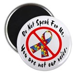 "You Are Not Our Voice. 2.25"" Magnet (100 pack)"