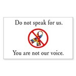 You Are Not Our Voice. Rectangle Sticker