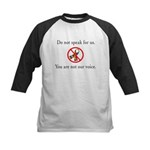 You Are Not Our Voice. Kids Baseball Jersey