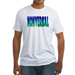 nonverbal Fitted T-Shirt