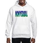 nonverbal Hooded Sweatshirt