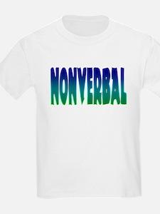 nonverbal Kids T-Shirt