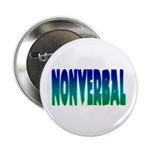 """nonverbal 2.25"""" Button (10 pack)"""