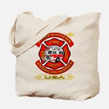 Firefighters~American Heroes Tote Bag