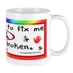 Don't Fix Me Mug