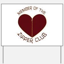 Zipper Club Yard Sign