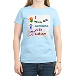 I Am Someone with Autism Women's Pink T-Shirt