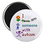 "I Am Someone with Autism 2.25"" Magnet (10 pack)"