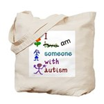 I Am Someone with Autism Tote Bag