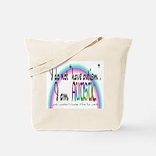 I Am Autistic Tote Bag