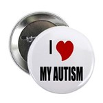 I Love My Autism Button