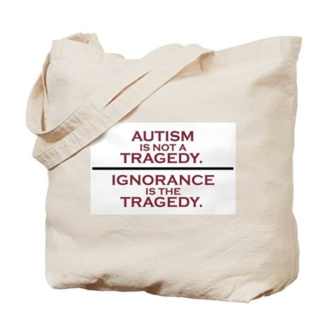 Autism is not a Tragedy Tote Bag