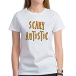 Scary Autistic Women's T-Shirt
