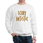 Scary Autistic Sweatshirt