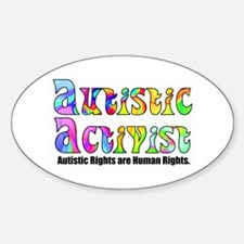 Autistic Activist v1 Oval Decal