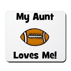 My Aunt Loves Me! Football Mousepad
