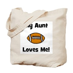 My Aunt Loves Me! Football Tote Bag