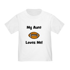 My Aunt Loves Me! Football T